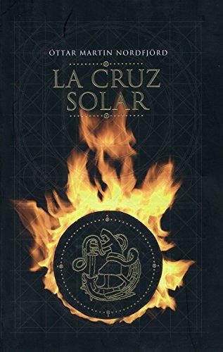 9788492723713: Cruz Solar,La (Novela (Duomo))