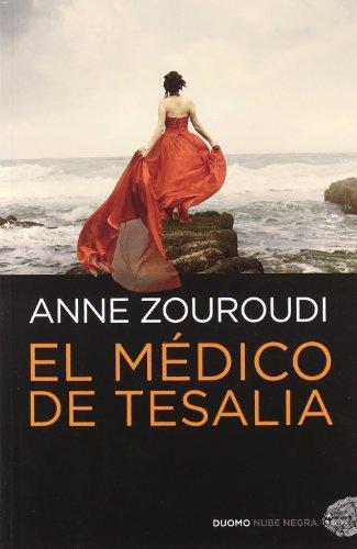 9788492723867: Médico de Tesalia, El
