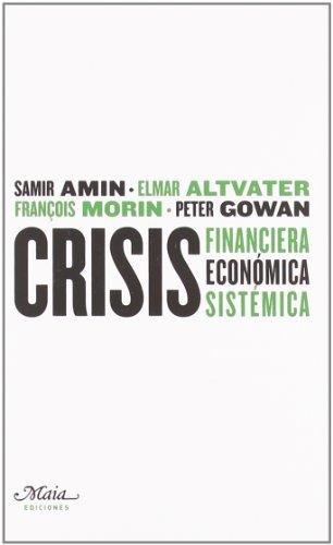 9788492724147: Crisis Financiera Economica Sistemica