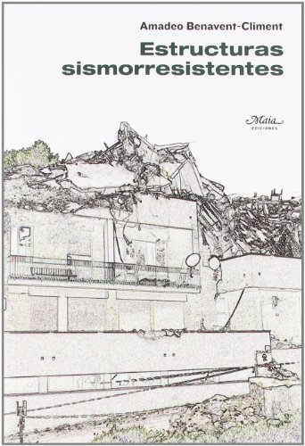 9788492724178: Estructuras Sismorresistentes (Claves para comprender la ingeniería)