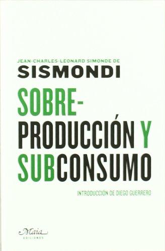 9788492724338: Sobreproduccion Y Subconsumo (Claves para comprender la economía)