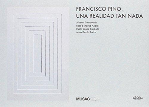 FRANCISCO PINO. UNA REALIDAD TAN NADA: Alberto Santamaría, Rosa