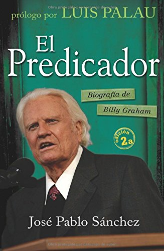 9788492726677: El Predicador/The Preacher: Biografia de Billy Graham/The Biography of Billy Graham (Spanish Edition)