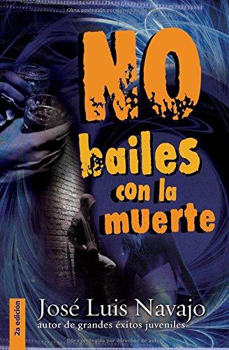 9788492726813: No Bailes con la Muerte/Do Not Dance With Death (Spanish Edition)
