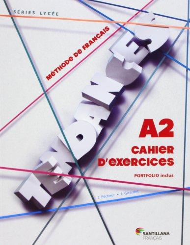 9788492729036: TENDANCES A2 - CAHIER D'EXERCICES - 9788492729036