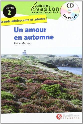 9788492729067: EVASION NIVEAU 2 UN AMOUR EN AUTOMNE + CD (Evasion Lectures FranÇais) - 9788492729067