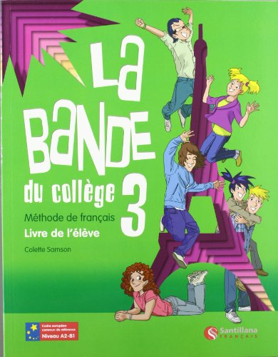 9788492729142: LA BANDE 3 LIVRE DE L'ELEVE