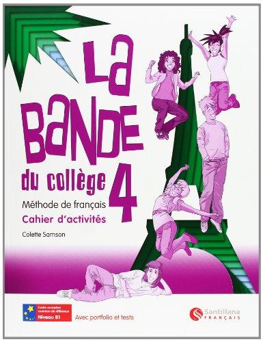 9788492729180: La Bande 4 Cahier D'Activites + Separata + Cd Alumno - 9788492729180