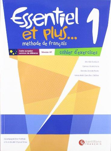 9788492729289: Essentiel et plus, methode de français, 1 ESO, niveau A1. Cahier d'exercices