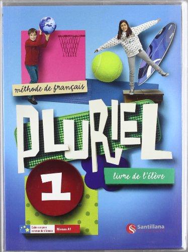 9788492729364: Pluriel 1 Libre de L´Eleve Niveau A1 Santillana Francais - 9788492729364