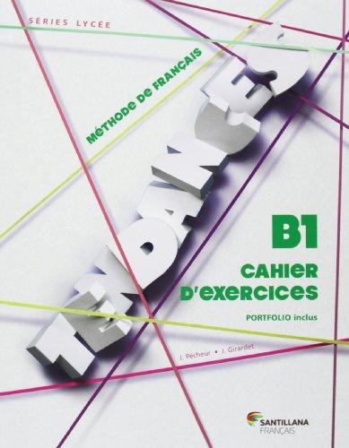 9788492729807: TENDANCES B1 - CAHIER D'EXERCICES