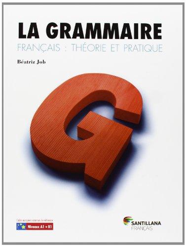 9788492729852: LA GRAMMAIRE LIVRE + CORRIGES