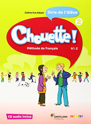9788492729975: CHOUETTE 2 LIVRE ELEVE + CD - 9788492729975