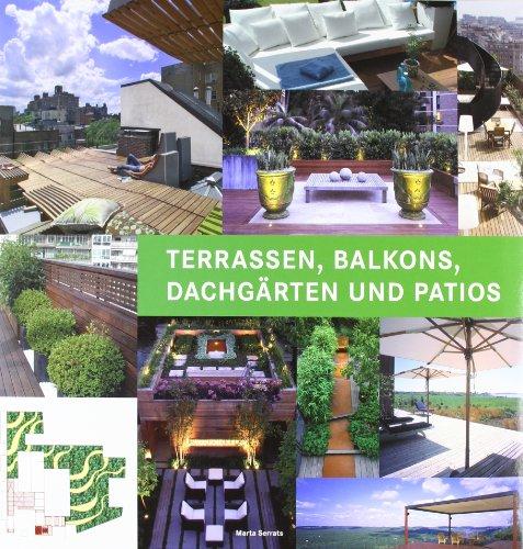 9788492731978: Terrassen, Balkone, Dachg�rten & Patios