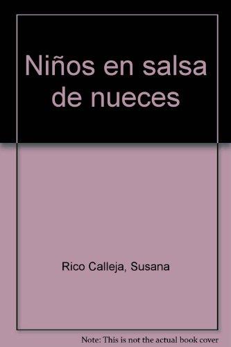 9788492732647: Niños en salsa de nueces