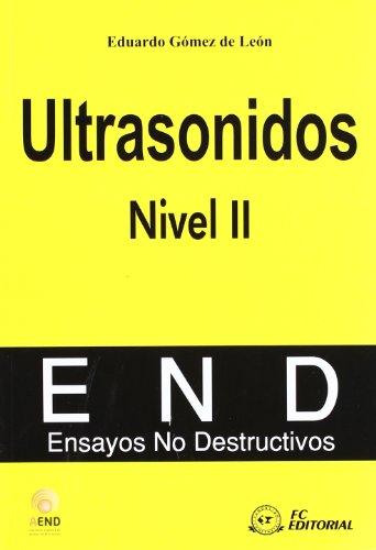 9788492735068: Ultrasonidos. Nivel II: Ensayos no destructivos