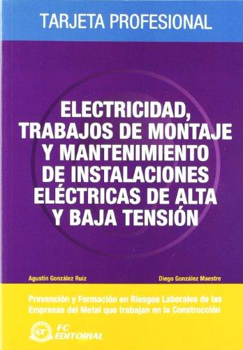 9788492735099: Electricidad, trabajos de montaje y mantenimiento de instalaciones eléctricas de alta tensión