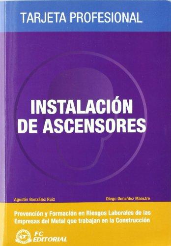 9788492735204: Instalaciones de ascensores: Tarjeta profesional Metal - Construcción