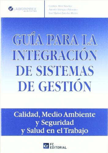 9788492735266: Guia para la Integracion de Sistemas de Gestion