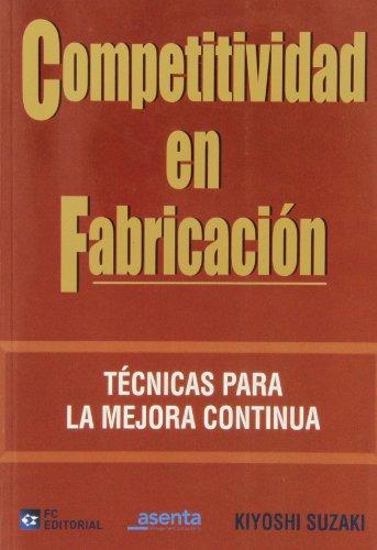 9788492735310: Competitividad En Fabricacion