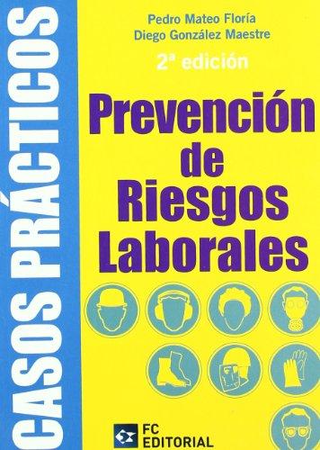 9788492735433: Casos Prácticos de Prevención de Riesgos Laborales.