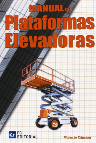 9788492735525: Manual De Plataformas Elevadoras