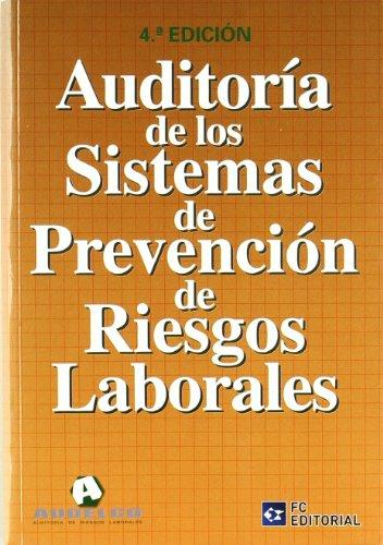 9788492735624: Auditoría de los Sistemas de Prevención de Riesgos Laborales