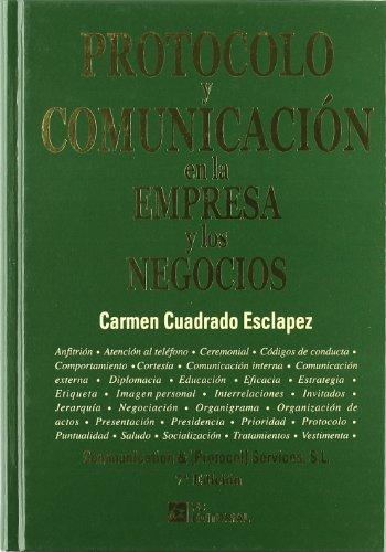 9788492735648: Protocolo y Comunicación en la Empresa y los Negocios