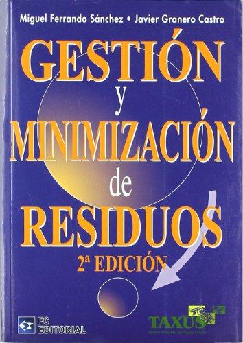 9788492735679: Gestion y Minimizacion de Residuos (2ª ed)