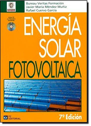 Energía solar fotovoltaica (Paperback): Rafael Cuervo García,