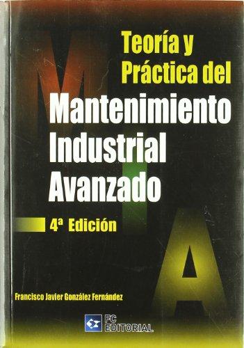 9788492735853: MANTENIMIENTO INDUSTRIAL AVANZADO(4ªED)
