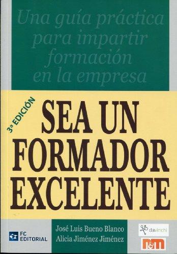 SEA UN FORMADOR EXCELENTE: JOSE LUIS BUENO
