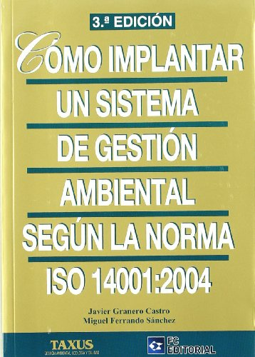 9788492735945: Cómo implantar un sistema de gestión ambiental según ISO 14001:2004