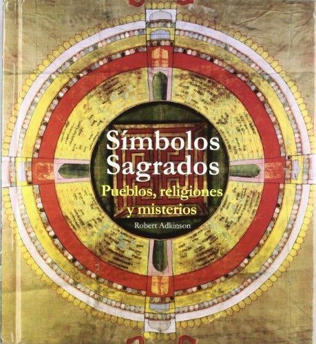9788492736096: Simbolos sagrados (MUNDO ANTIGUO)