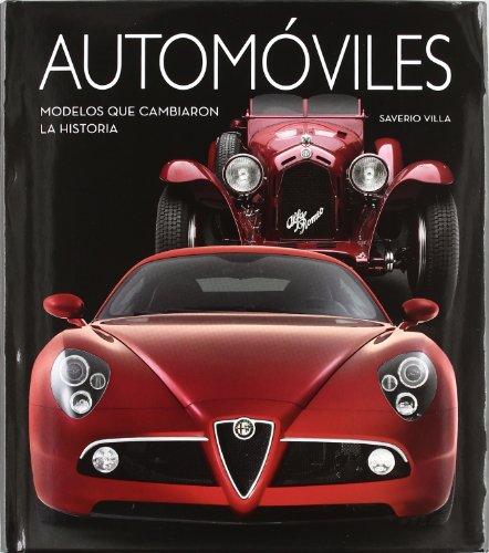 9788492736720: AUTOMOVILES. MODELOS QUE CAMBIARON LA HISTORIA