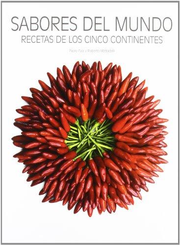9788492736737: Sabores del mundo: Recetas de los cinco continentes (Cocina Gastronomia (lu))