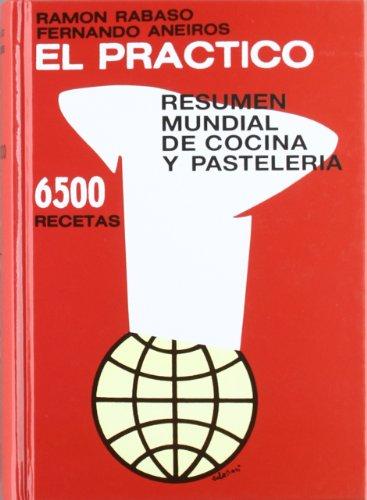 9788492736898: Practico, el - resumen mundial de cocina y pasteleria - 6500 recetas