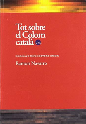 9788492745395: Tot Sobre El Colom Català: 23 (Escrivanies)