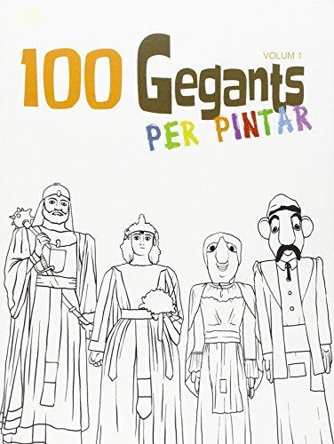 9788492745722: 100 Gegants per pintar: Vol. 1 (Escrivanies)
