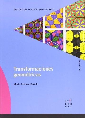 9788492748143: Transformaciones geométricas (Los dossiers de María Antonia Canals) - 9788492748143