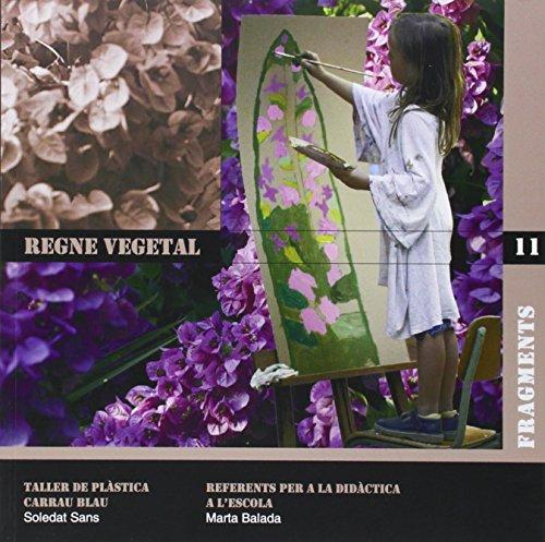 9788492748150: Regne vegetal: Taller de Plàstica Carrau Blau (Fragments)