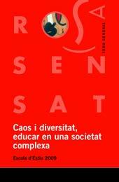 9788492748273: Caos i diversitat, educar en una societat complexa: Escola d'Estiu 2009 (Tema general)