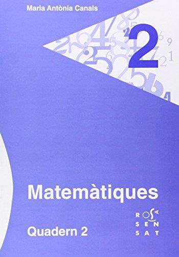 9788492748488: Matemàtiques. Quadern 2 (Els quaderns de la Maria Antònia Canals)