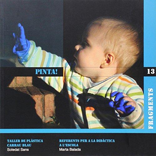 9788492748631: Pinta!: Taller de Plàstica Carrau Blau (Fragments)