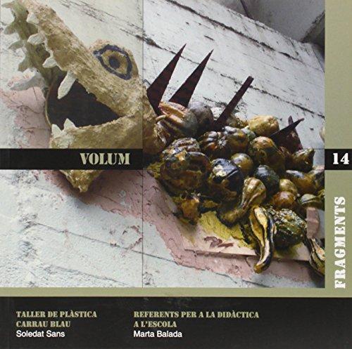 9788492748853: Volum: Taller de Plàstica Carrau Blau (Fragments)