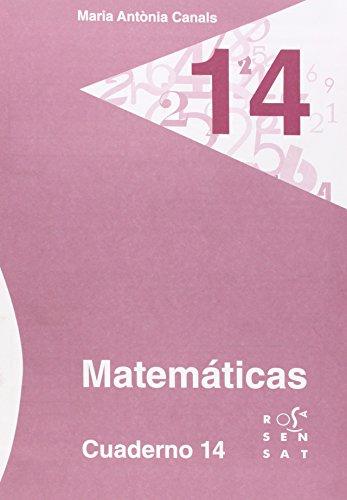 9788492748952: Matemáticas. Cuaderno 14 (Los cuadernos de Maria Antònia Canals) - 9788492748952