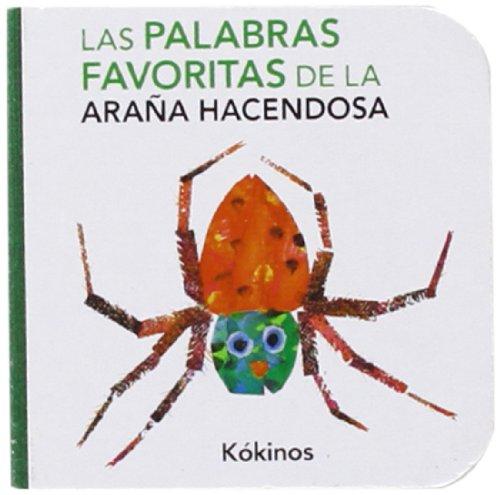 9788492750177: Las Palabras Favoritas De La Araña Hacendosa