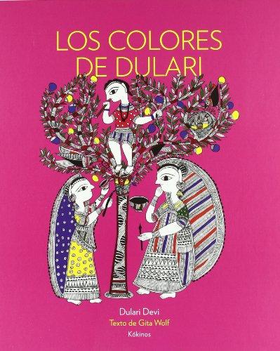 9788492750412: Los colores de Dulari