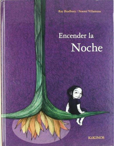 9788492750511: Encender La Noche