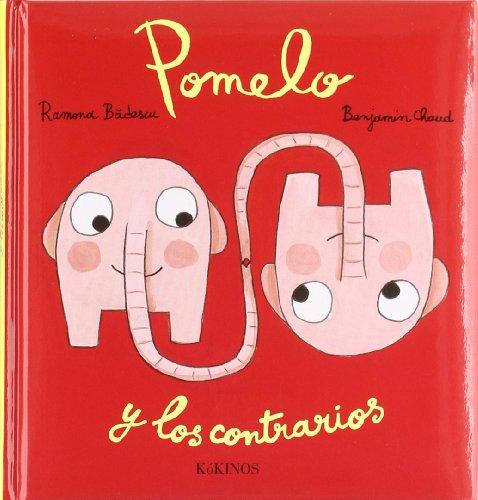 9788492750528: Pomelo y los contrarios (Pomelo (kokinos))